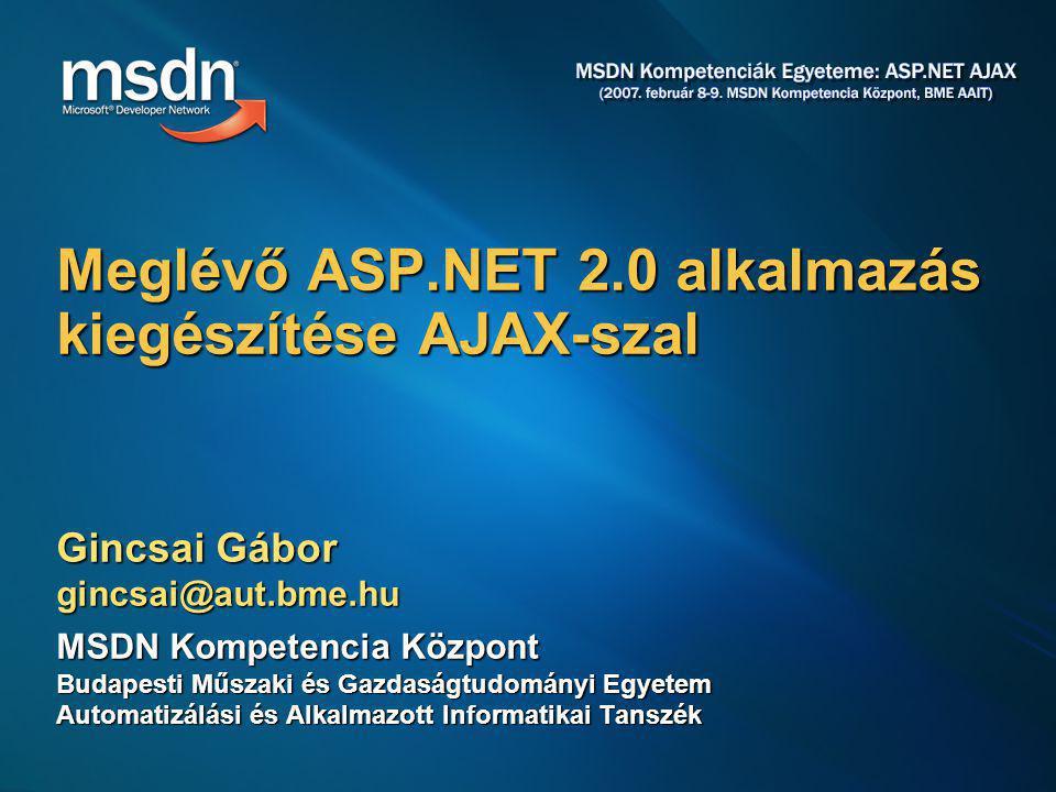 Meglévő ASP.NET 2.0 alkalmazás kiegészítése AJAX-szal