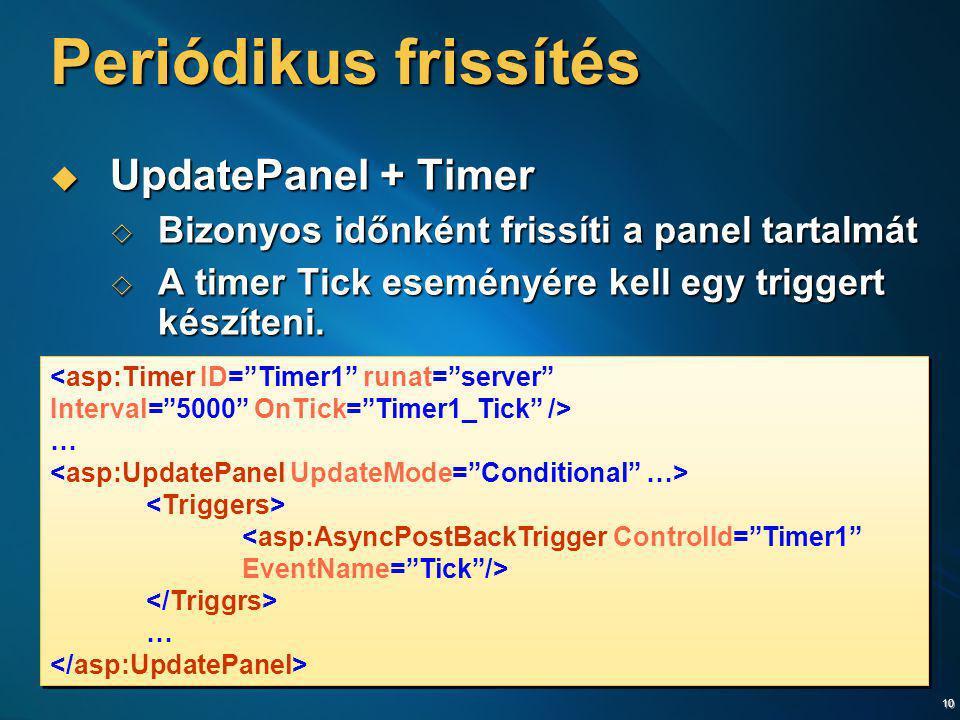 Periódikus frissítés UpdatePanel + Timer