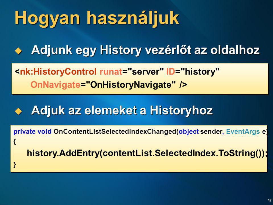 Hogyan használjuk Adjunk egy History vezérlőt az oldalhoz