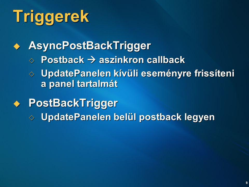Triggerek AsyncPostBackTrigger PostBackTrigger