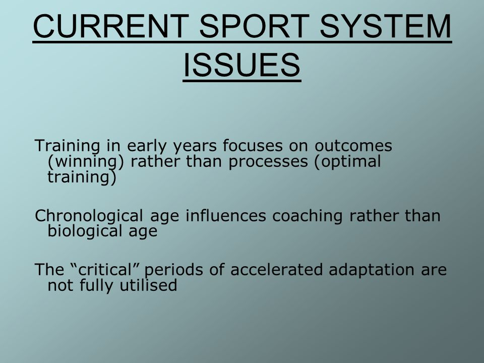 CURRENT SPORT SYSTEM ISSUES