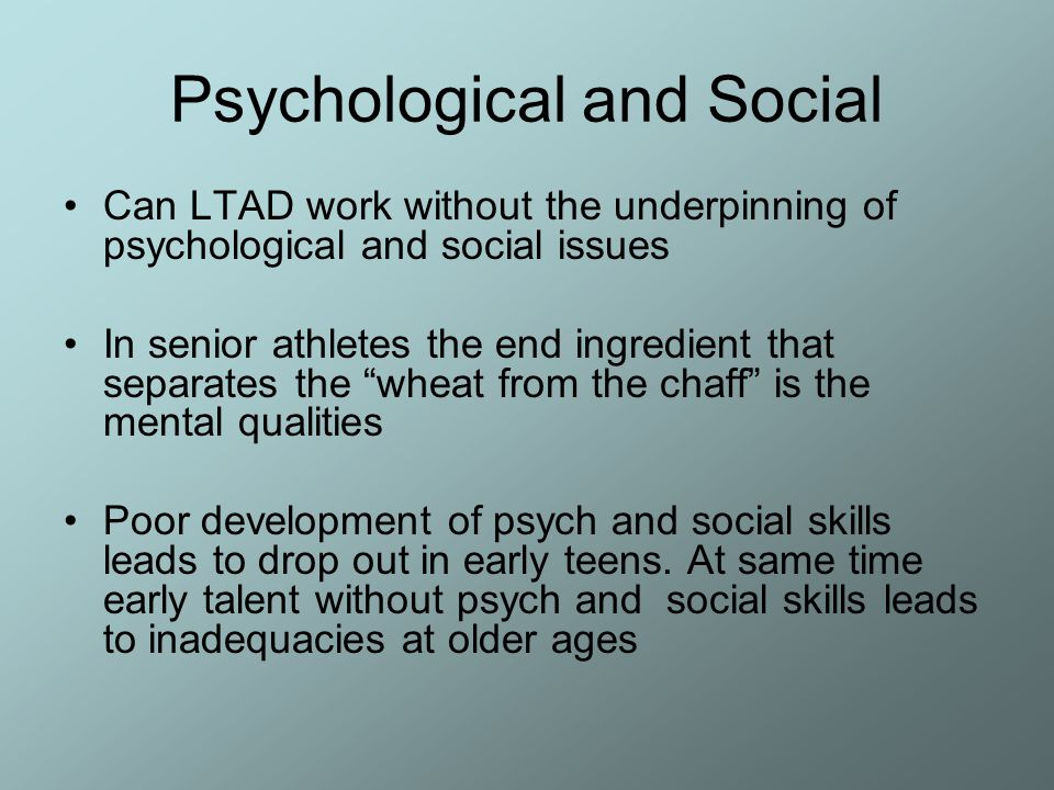 Psychological and Social