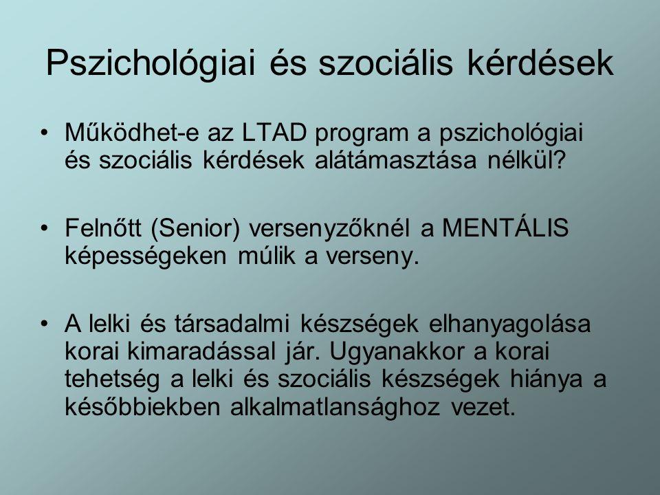 Pszichológiai és szociális kérdések