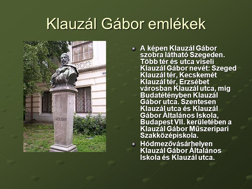Klauzál Gábor emlékek