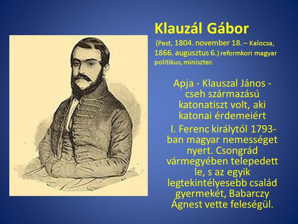 Klauzál Gábor (Pest, 1804. november 18. – Kalocsa, 1866. augusztus 6.) reformkori magyar politikus, miniszter.