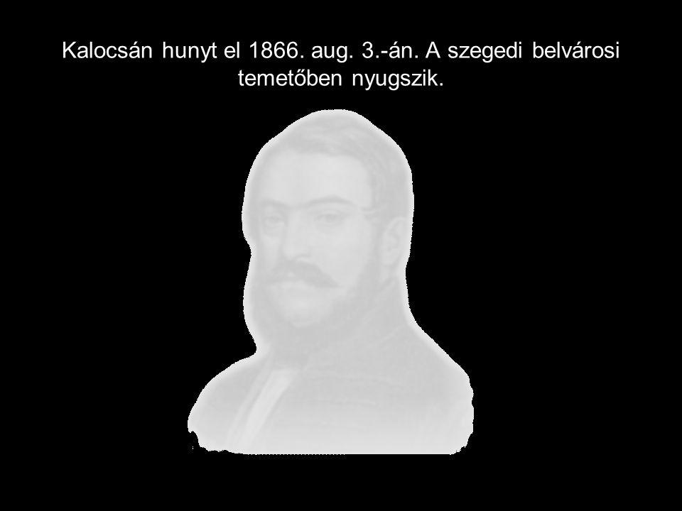 Kalocsán hunyt el 1866. aug. 3. -án