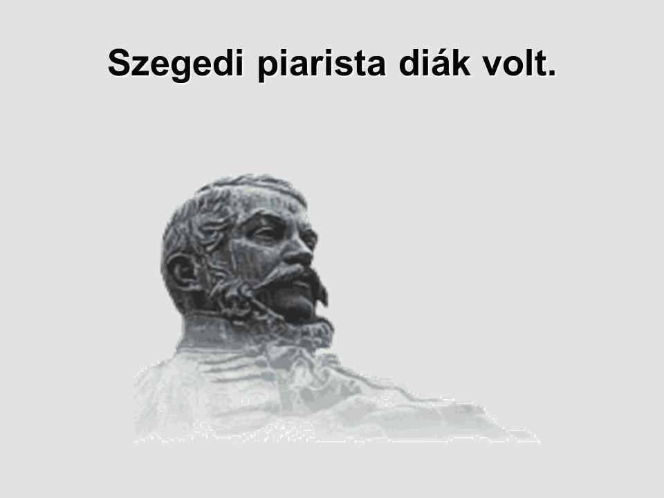 Szegedi piarista diák volt.
