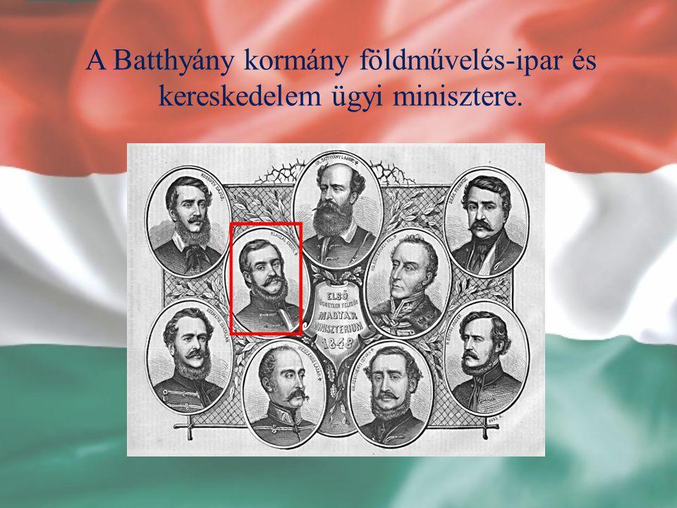 A Batthyány kormány földművelés-ipar és kereskedelem ügyi minisztere.