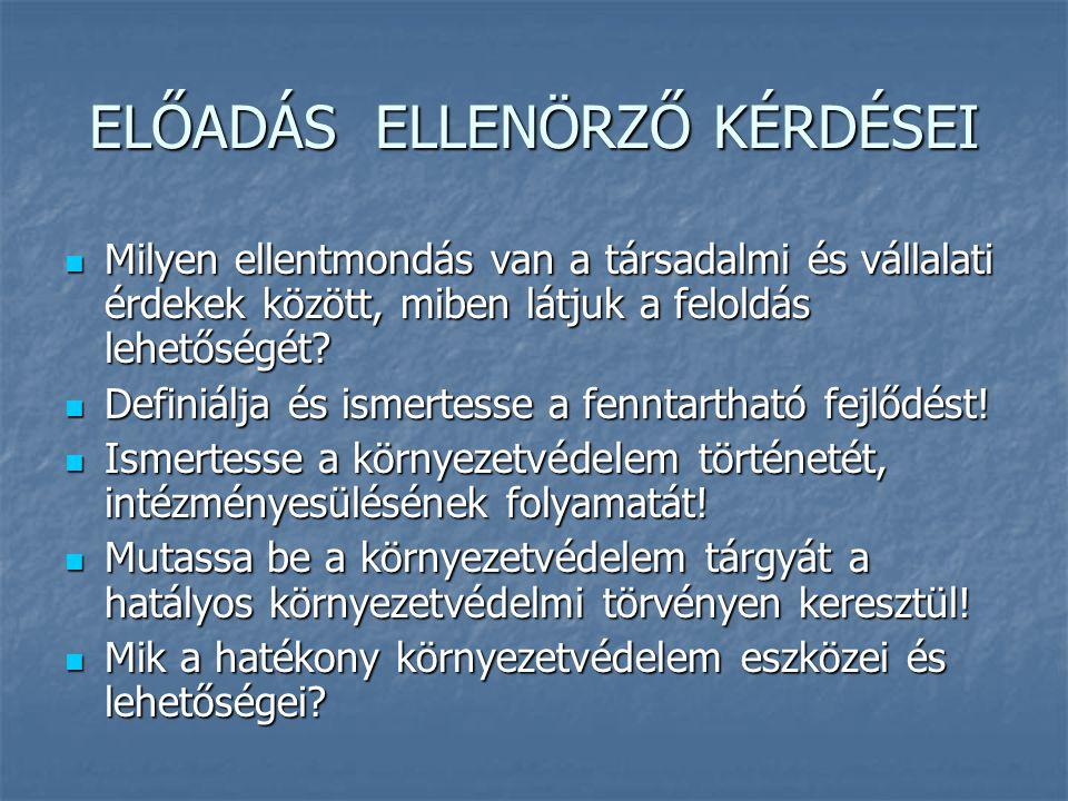 ELŐADÁS ELLENÖRZŐ KÉRDÉSEI