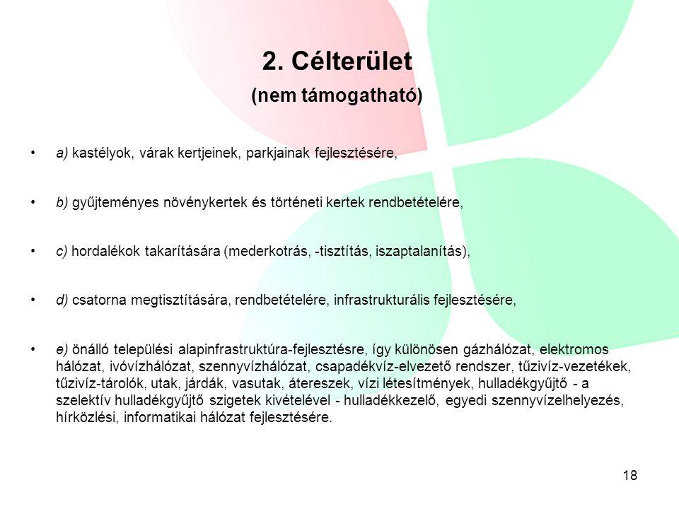2. Célterület (nem támogatható)