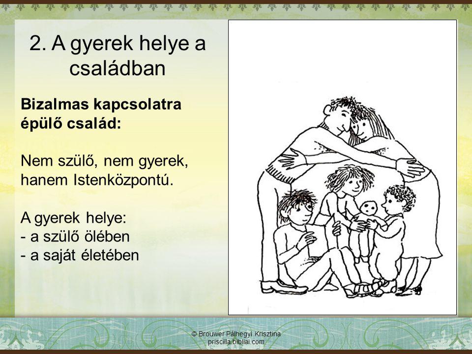 2. A gyerek helye a családban
