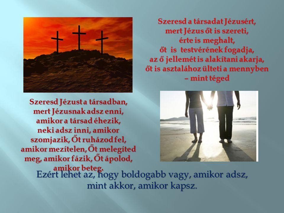 Szeresd a társadat Jézusért,