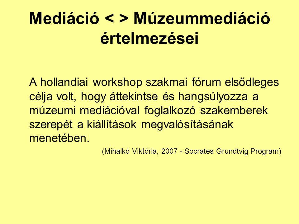 Mediáció < > Múzeummediáció értelmezései