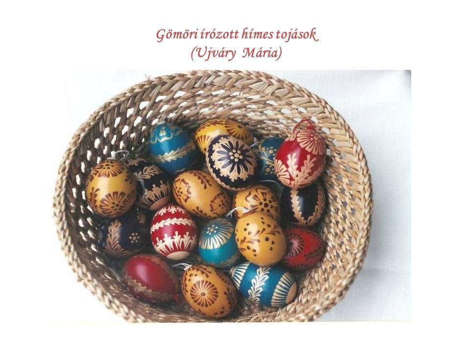 Gömöri írózott hímes tojások (Ujváry Mária)