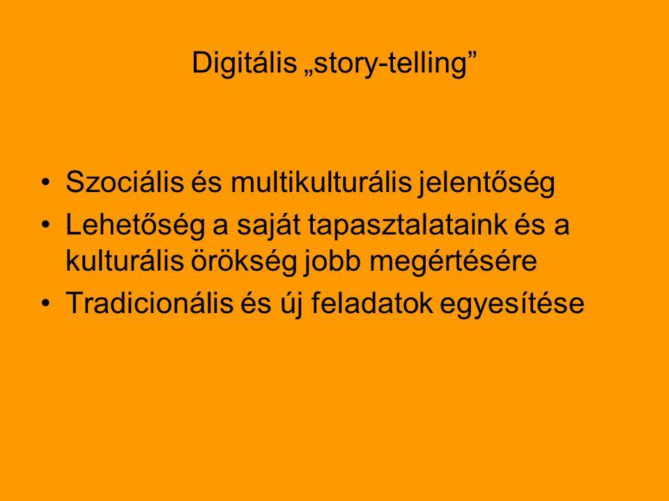 "Digitális ""story-telling"