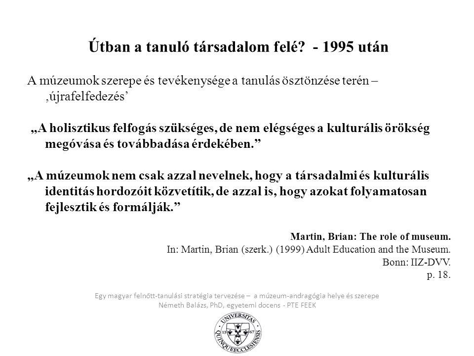 Útban a tanuló társadalom felé - 1995 után