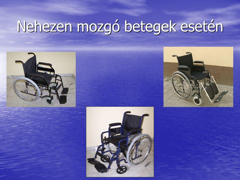 Nehezen mozgó betegek esetén