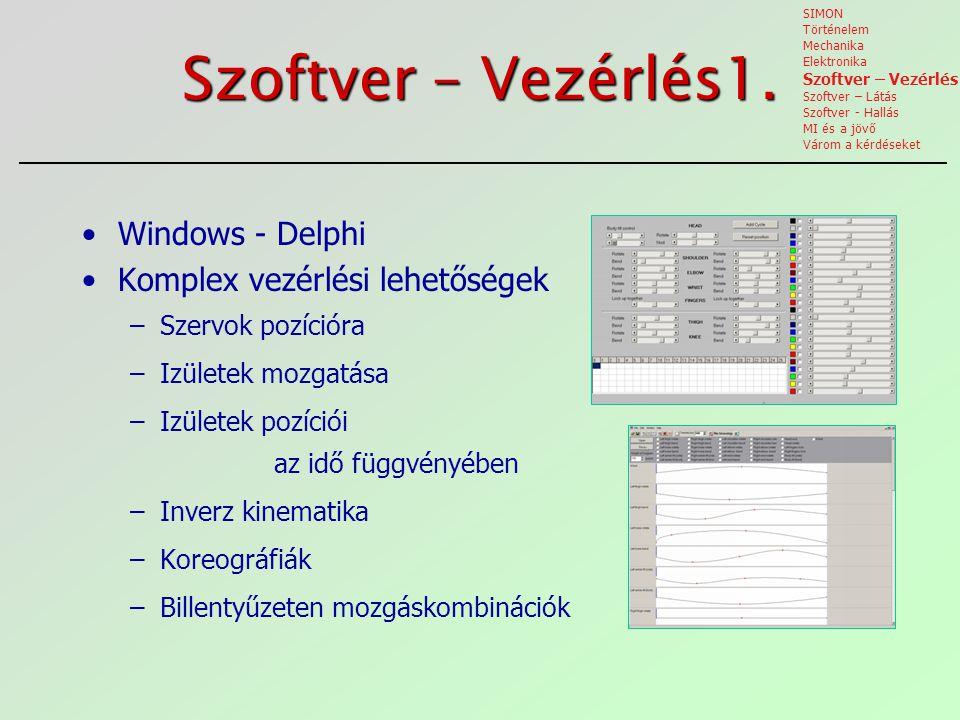 Szoftver – Vezérlés1. Windows - Delphi Komplex vezérlési lehetőségek