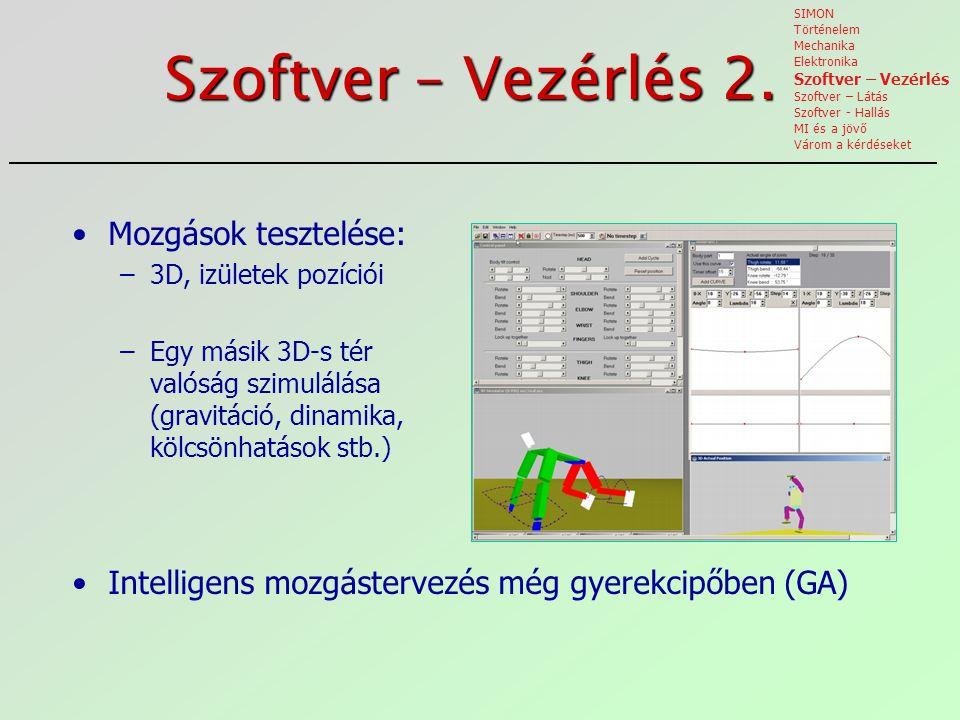 Szoftver – Vezérlés 2. Mozgások tesztelése: