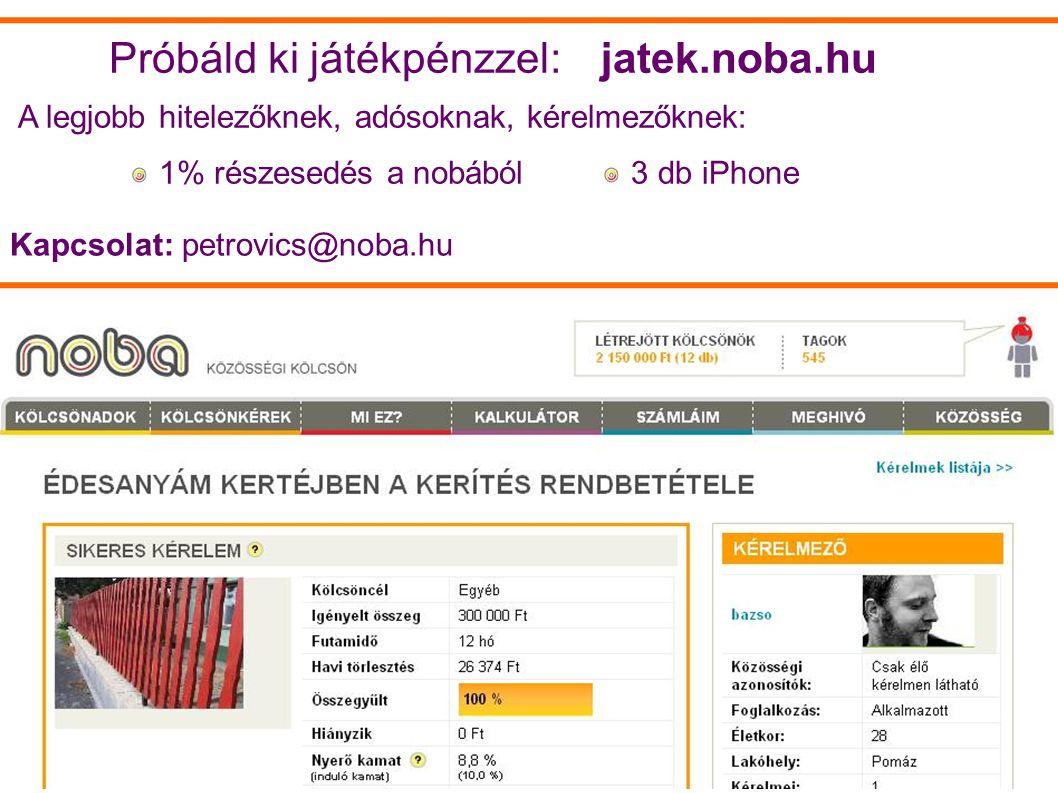 Próbáld ki játékpénzzel: jatek.noba.hu