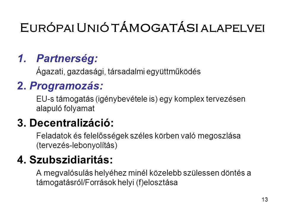 Európai Unió támogatási alapelvei