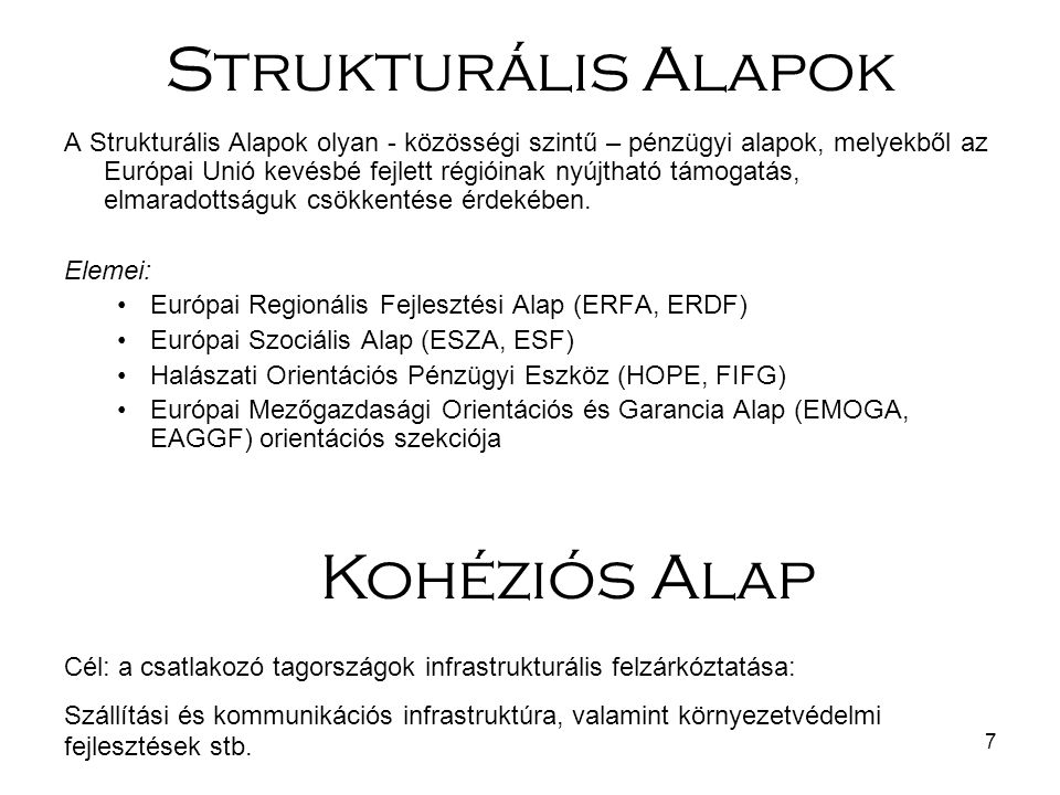 Strukturális Alapok Kohéziós Alap