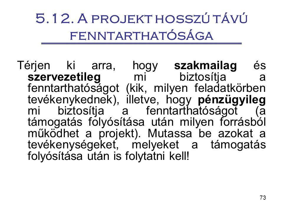 5.12. A projekt hosszú távú fenntarthatósága