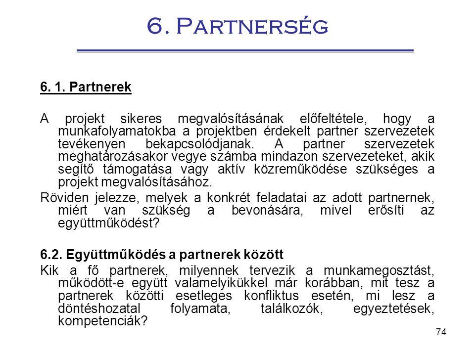 6. Partnerség 6. 1. Partnerek.