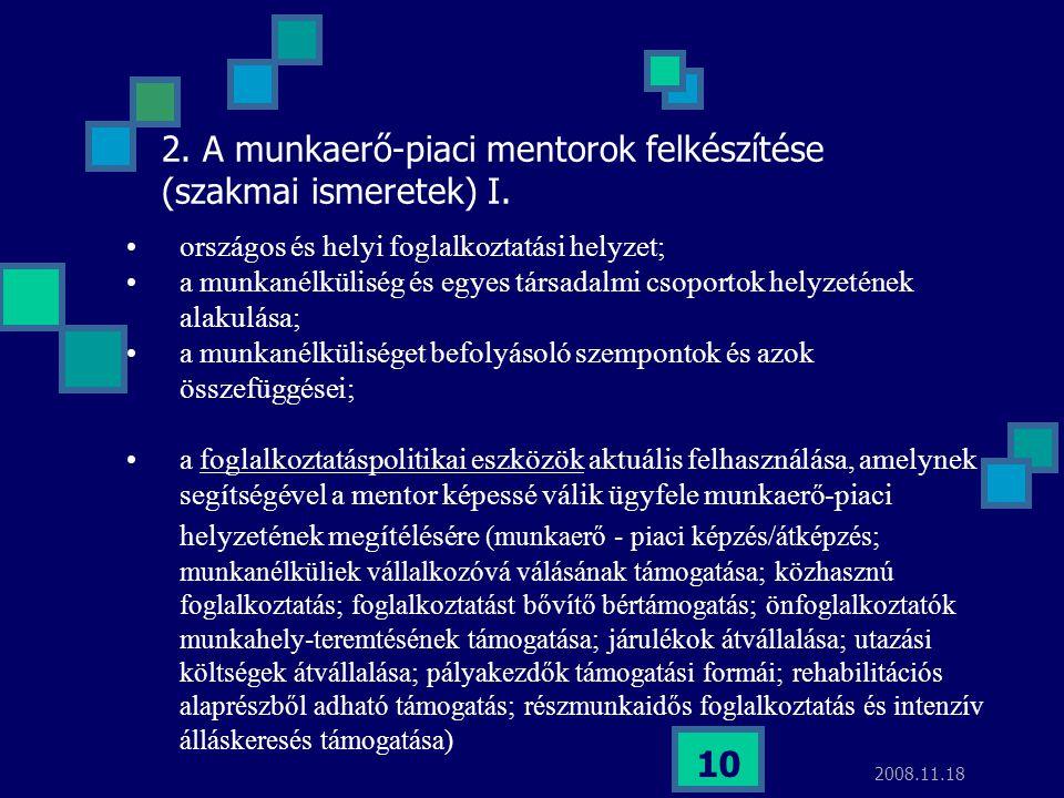 2. A munkaerő-piaci mentorok felkészítése (szakmai ismeretek) I.