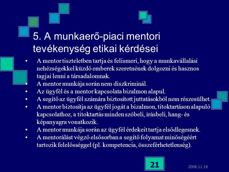 5. A munkaerő-piaci mentori tevékenység etikai kérdései