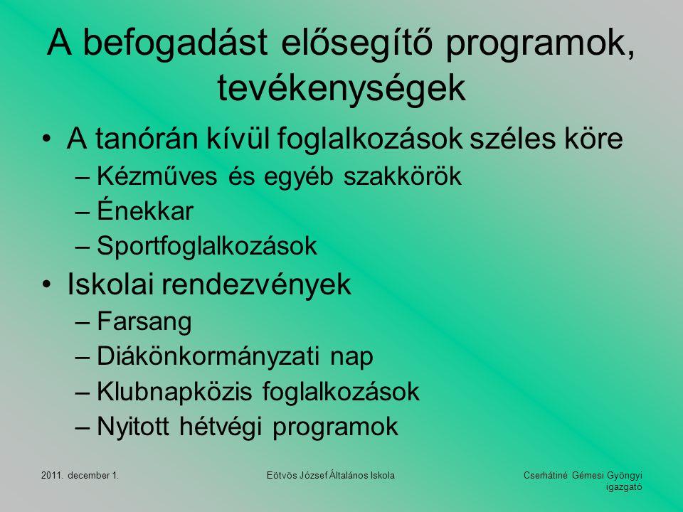 A befogadást elősegítő programok, tevékenységek