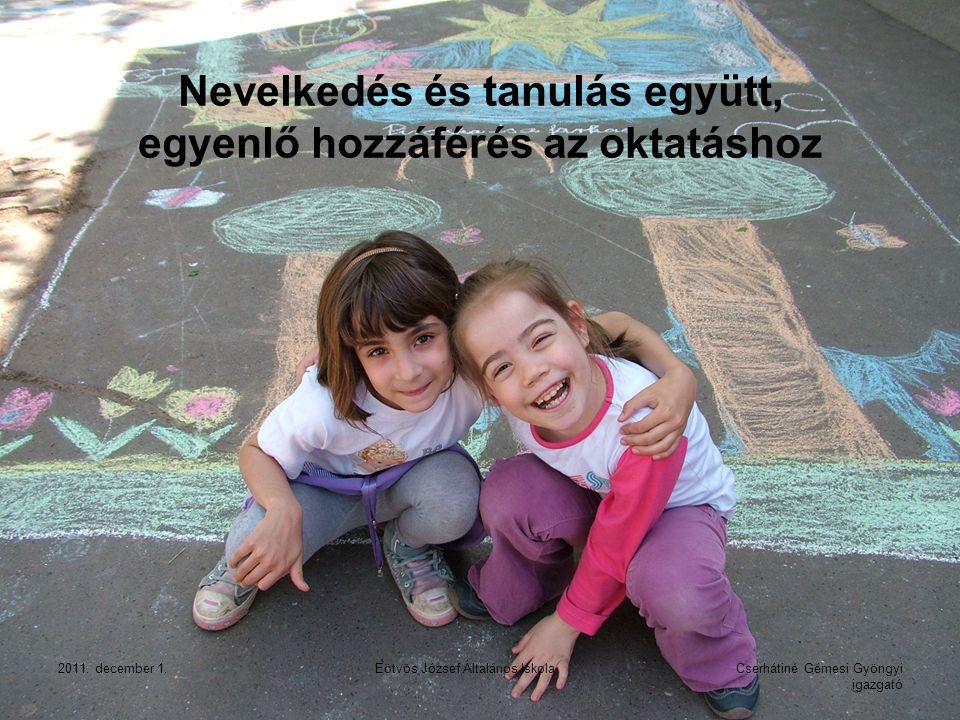 Nevelkedés és tanulás együtt, egyenlő hozzáférés az oktatáshoz
