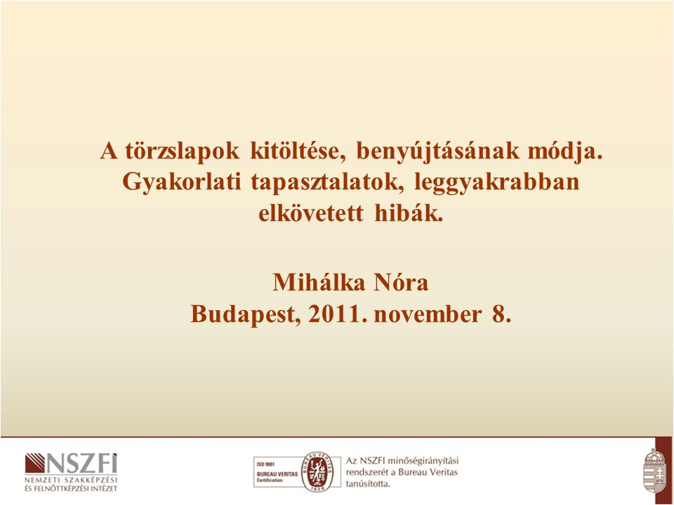 Mihálka Nóra Budapest, 2011. november 8.