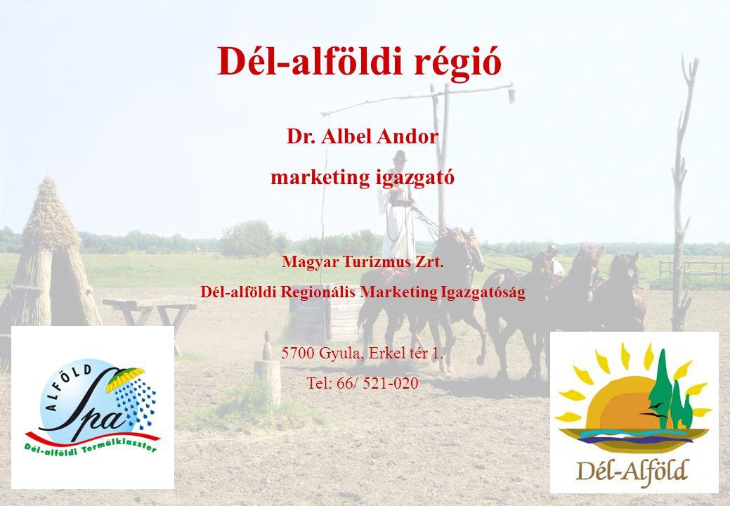 Dél-alföldi Regionális Marketing Igazgatóság