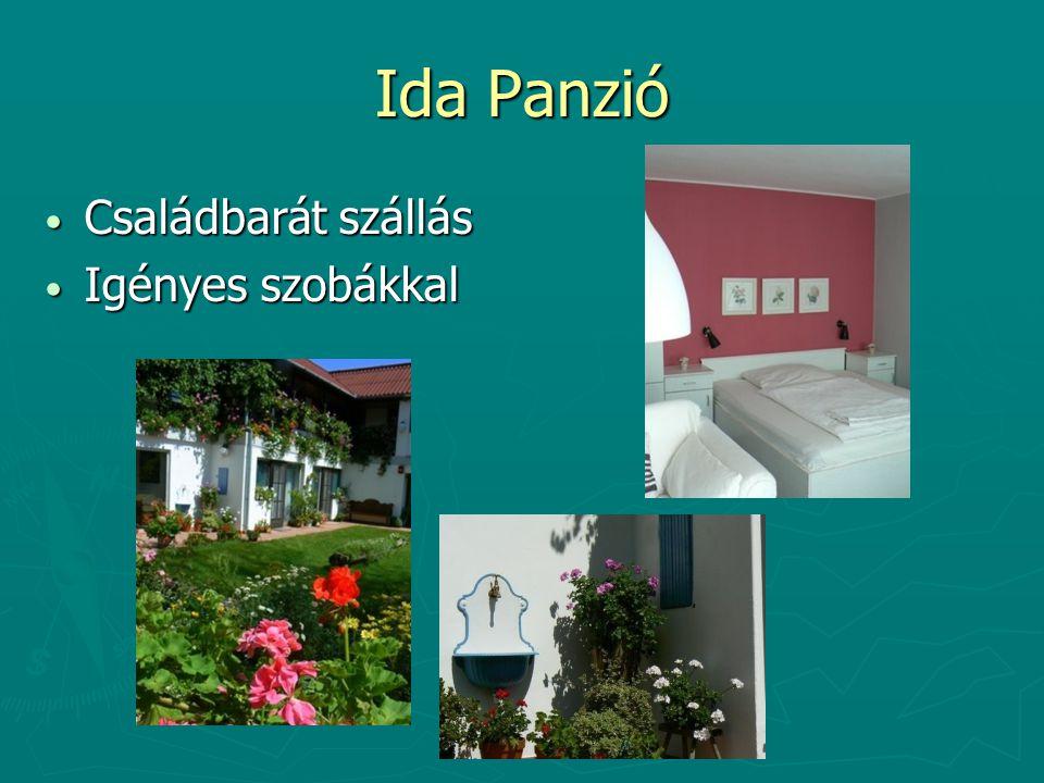 Ida Panzió Családbarát szállás Igényes szobákkal