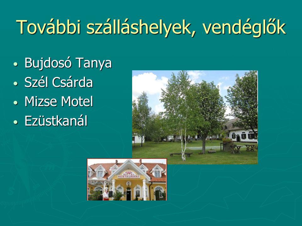 További szálláshelyek, vendéglők