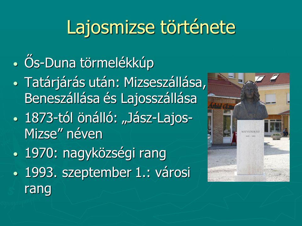 Lajosmizse története Ős-Duna törmelékkúp