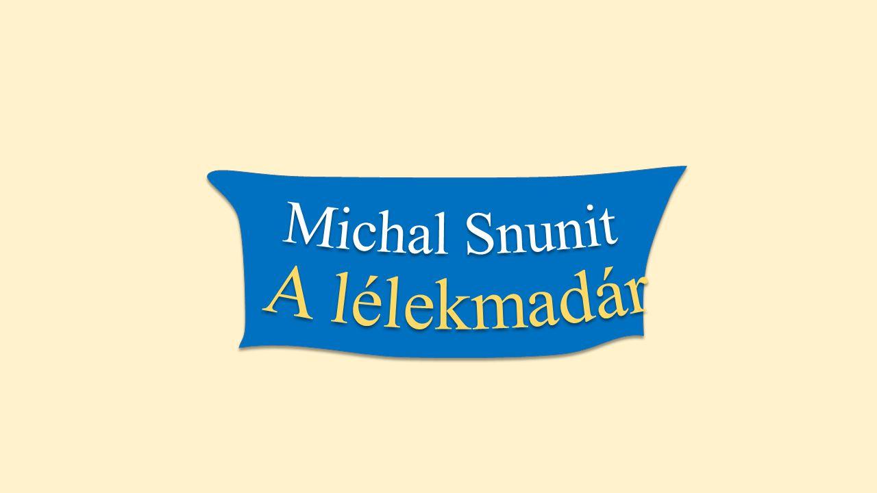 Michal Snunit A lélekmadár
