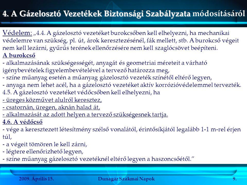 4. A Gázelosztó Vezetékek Biztonsági Szabályzata módosításáról