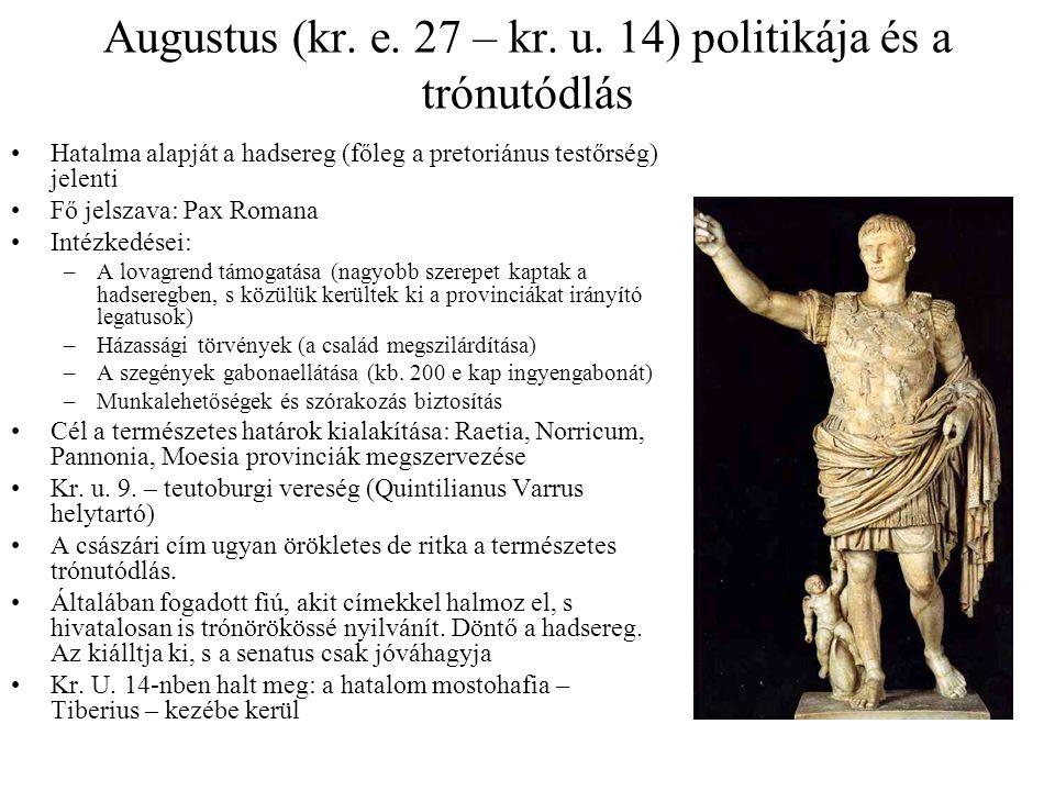 Augustus (kr. e. 27 – kr. u. 14) politikája és a trónutódlás