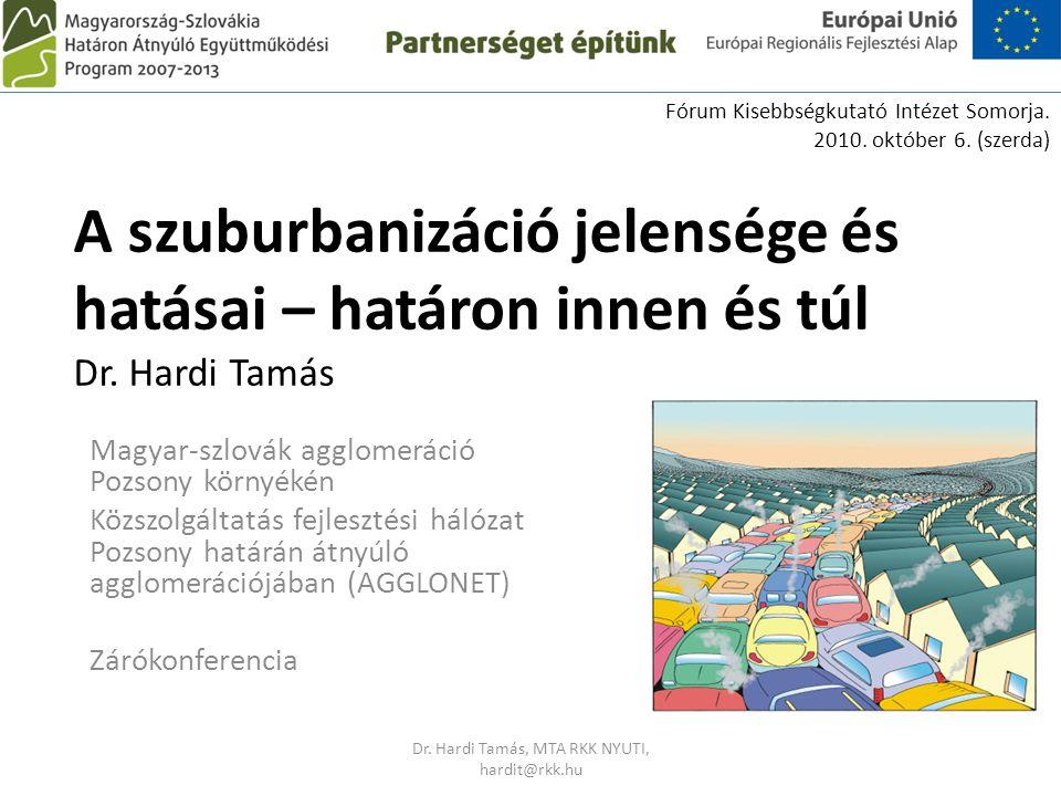 Dr. Hardi Tamás, MTA RKK NYUTI, hardit@rkk.hu