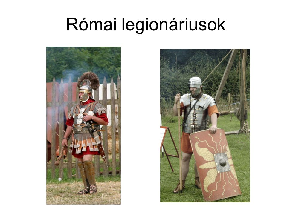 Római legionáriusok