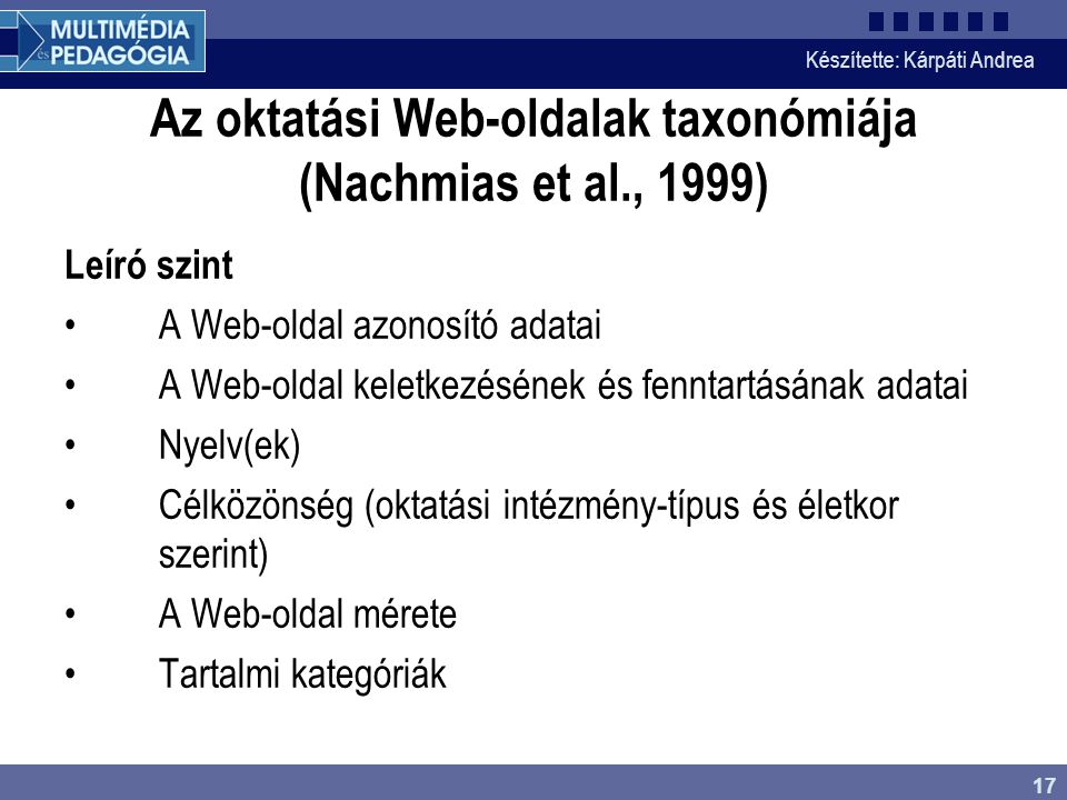 Az oktatási Web-oldalak taxonómiája (Nachmias et al., 1999)