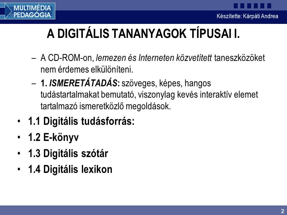 A DIGITÁLIS TANANYAGOK TÍPUSAI I.