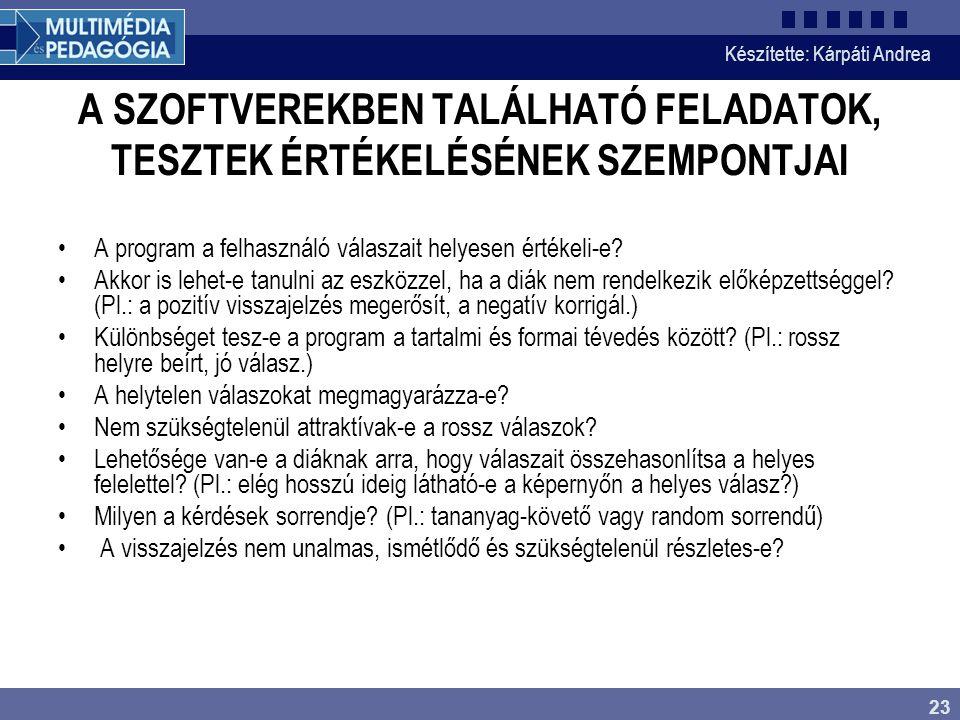 A SZOFTVEREKBEN TALÁLHATÓ FELADATOK, TESZTEK ÉRTÉKELÉSÉNEK SZEMPONTJAI