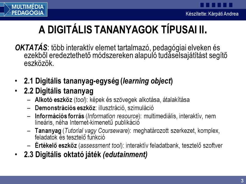 A DIGITÁLIS TANANYAGOK TÍPUSAI II.