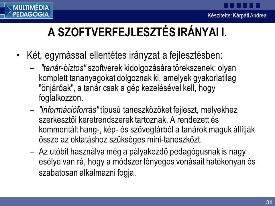 A SZOFTVERFEJLESZTÉS IRÁNYAI I.