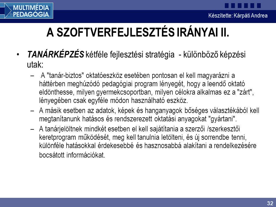 A SZOFTVERFEJLESZTÉS IRÁNYAI II.