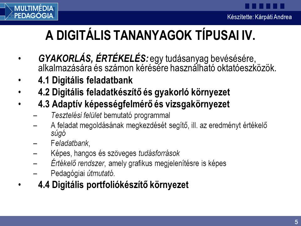 A DIGITÁLIS TANANYAGOK TÍPUSAI IV.