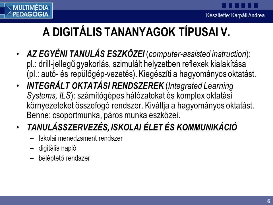 A DIGITÁLIS TANANYAGOK TÍPUSAI V.